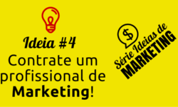 Ideia de Marketing #4