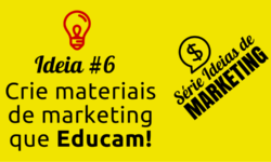 Ideia de Marketing #6