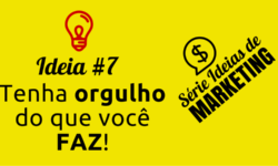 Ideia de Marketing #7